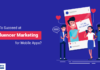Influencer marketing success for mobile app